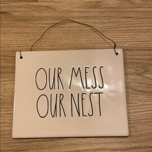 NWT Rae Dunn Our Mess Our Nest Sign